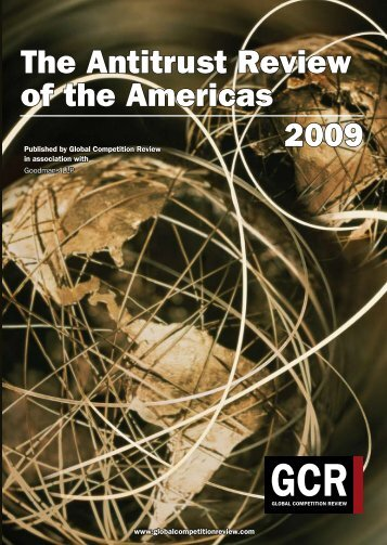The Antitrust Review of the Americas 2009 - Goodmans