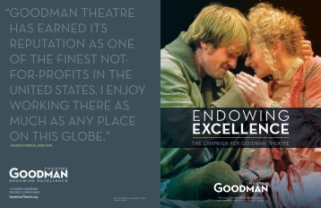 View the Endowing Excellence Brochure - Goodman Theatre