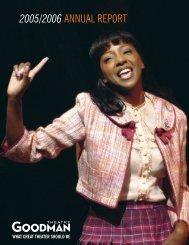 2005/2006 ANNUAL REPORT - Goodman Theatre