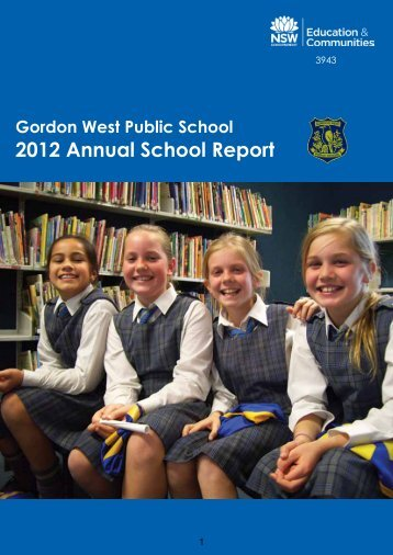 2012 Annual School Report - Gordon West Public School
