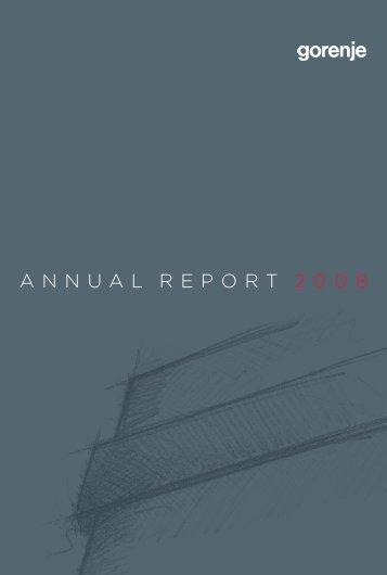 ANNUAL REPORT 2008 - Gorenje Group