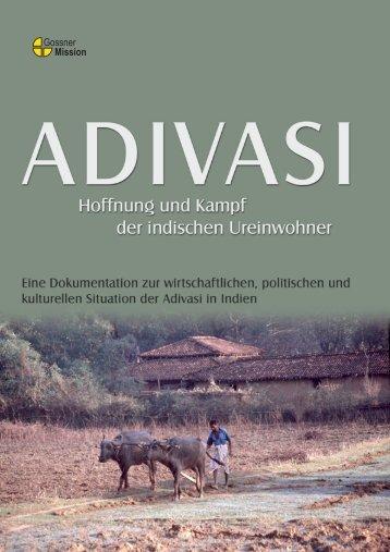 Adivasi. Hoffnung und Kampf der indischen - Gossner Mission