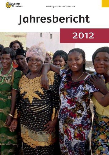 Jahresbericht 2012 (pdf) - Gossner Mission