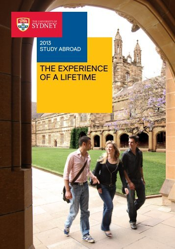 The expeRience Of A lifeTime - The University of Sydney