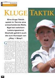 Eine kluge Taktik spielt im Tennis eine entscheidende Rolle. Egal ...