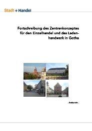 Zentrenkonzept für den Einzelhandel Stand August 2011 Teil - Gotha