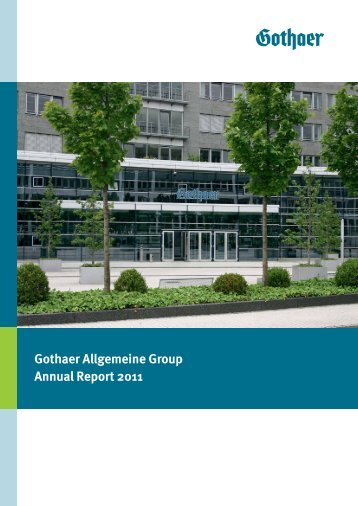 Gothaer Allgemeine Versicherung AG Group Annual Report for ...