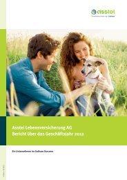 Asstel Lebensversicherung AG Bericht über das Geschäftsjahr 2012