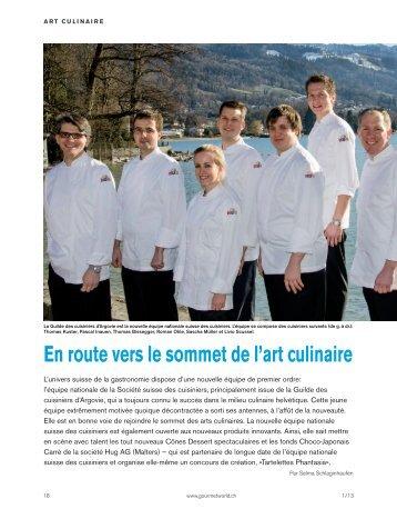 En route vers le sommet de l'art culinaire