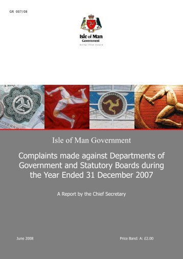 Complaints Report 2007 - Isle of Man Government