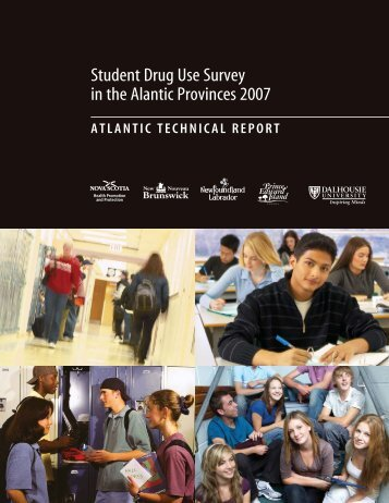 Student Drug Use Survey in the Atlantic Provinces 2007