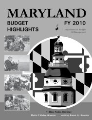 FY 2010 Budget Highlights - the Office of Maryland Governor Martin ...