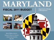 fiscal 2011 budget - the Office of Maryland Governor Martin O'Malley