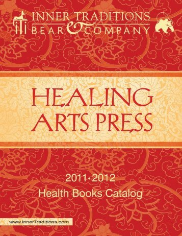 Inner Traditions: Health Books catalogue 2011-2012