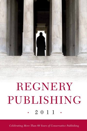 Regnery Publishing Catalogue 2011