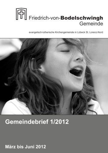 Gemeindebrief 1/2012 - Bodelschwingh-Gemeinde Lübeck