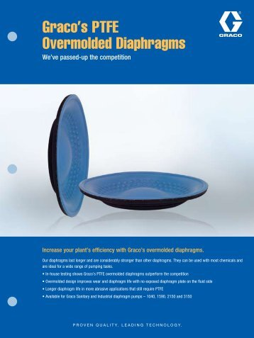 Graco's PTFE Overmolded Diaphragms - Graco Inc.