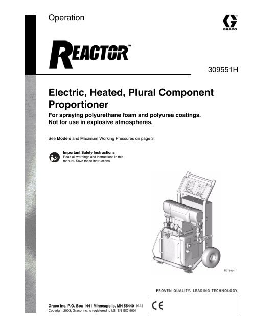 309551h Reactor Electric Heated Plural Component Proportioner