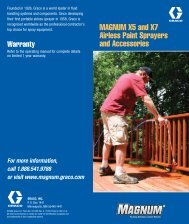 MAGNUM X5 and X7 Airless Paint Sprayers and ... - Graco Inc.