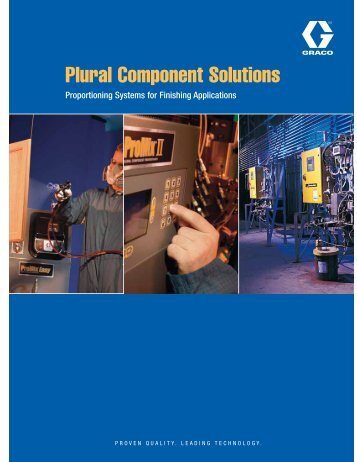 Plural Component Solutions - Graco Inc.