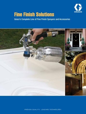 Fine Finish Solutions Brochure - Graco Inc.