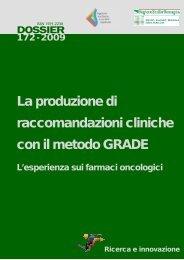 La produzione di raccomandazioni cliniche con il metodo GRADE. L ...