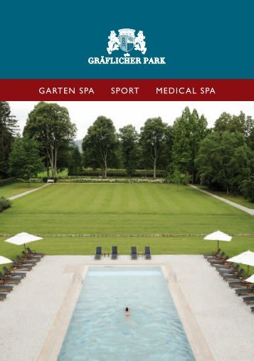 Garten Spa Sport Medical Spa - Gräflicher Park Hotel & Spa