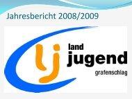 Jahresbericht LJ 2009 - Grafenschlag