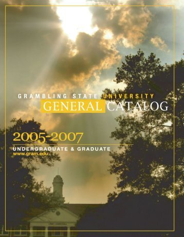 2005 - 2007 Course Catalog - Grambling State University