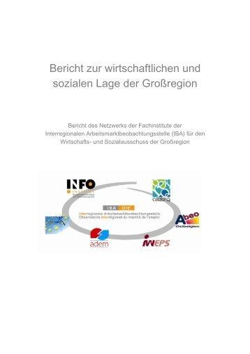 IBA : Bericht zur wirtschaftlichen und sozialen Lage der Großregion