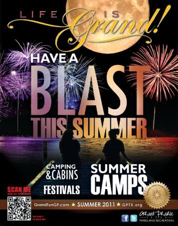 Summer 2011 - The City of Grand Prairie Parks and Recreation ...