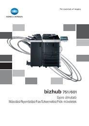 Konica Minolta Bizhub 601 Felhasználói kézikönyv - GRAPHAX.HU ...