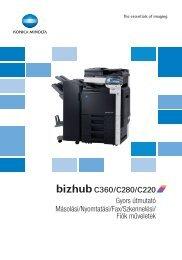 Konica Minolta Bizhub C220 Felhasználói kézikönyv