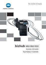 Konica Minolta Bizhub 222 Print Kézikönyv - GRAPHAX.HU ...
