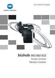 Konica Minolta Bizhub 222 Felhasználói kézikönyv - GRAPHAX.HU ...