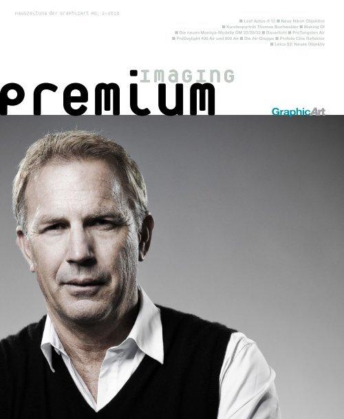 premium imaging 2-2010   Deutsch - GraphicArt AG