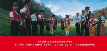 Architekturexkursion 8.-10. September 2006 . Vorarlberg ...