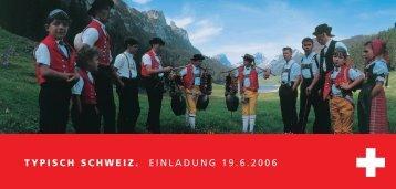 typisch schweiz. einladung 19.6.2006 - Graphisoft Center München