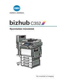 Konica Minolta Bizhub C352 Print kézikönyv - GRAPHAX.HU ...