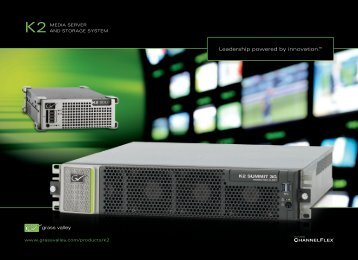 K2 Media Server and Storage System Family Brochure - Grass Valley