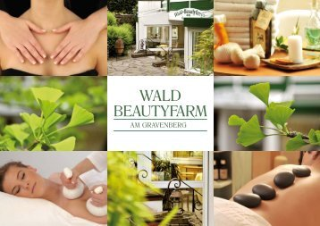 wald beautyfarm - Romantik Hotel Gravenberg