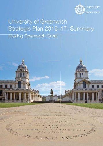 University of Greenwich Strategic Plan 2012–17: Summary