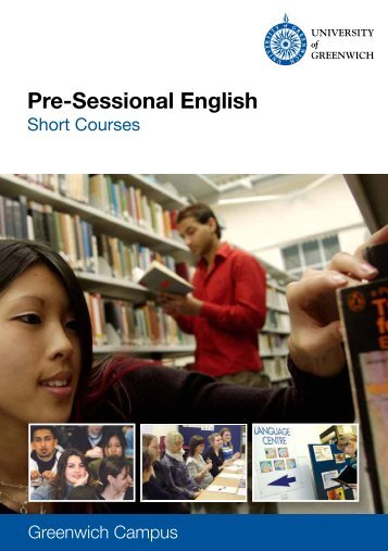 Pre-Sessional English - University of Greenwich