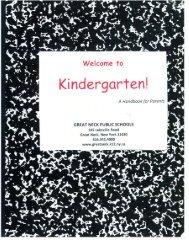 Kindergarten: A Handbook for Parents - Great Neck Public Schools
