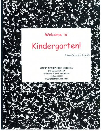 Kindergarten: A Handbook for Parents - Great Neck Public Schools