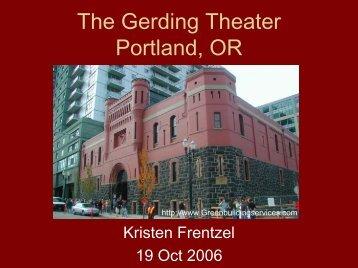 The Gerding Theater Portland, OR - Greendesignetc.net