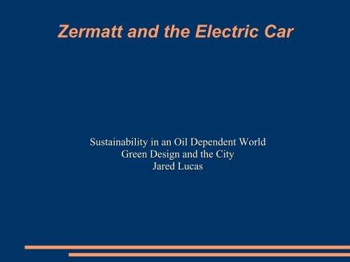 Zermatt and the Electric Car - Greendesignetc.net