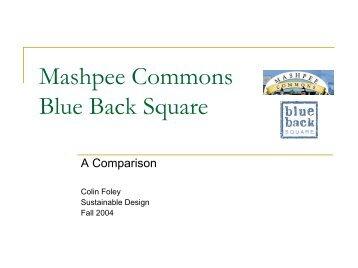 Mashpee Commons Blue Back Square - Greendesignetc.net