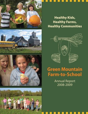 2008-2009 Annual Report - Green Mountain Farm-to-School