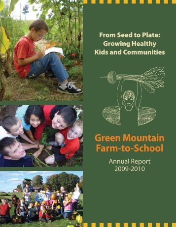 2009-2010 Annual Report - Green Mountain Farm-to-School